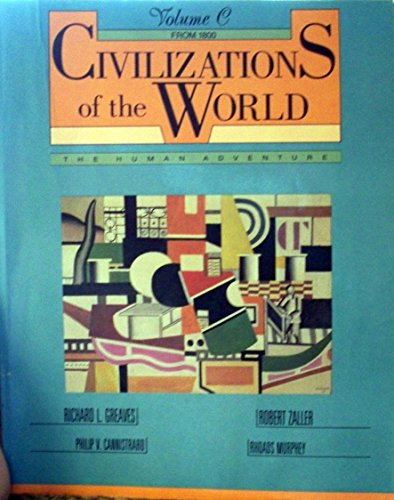 9780060473549: Civilizations of the World: The Human Adventure (V. C. from 1800)