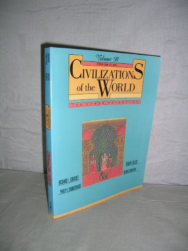 9780060473556: Civilizations of the World: The Human Adventure
