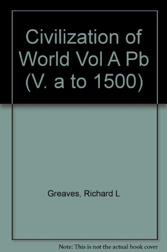 9780060473563: Civilizations of the World: The Human Adventure (V. a to 1500)
