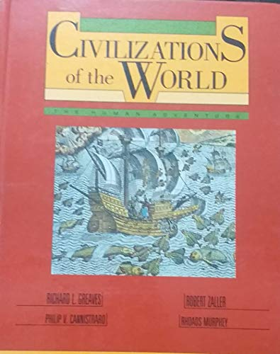 9780060473594: Civilizations of the World: The Human Adventure