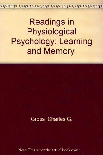 9780060473792: Readings in Physiological Psychology: Learning and Memory v. 3