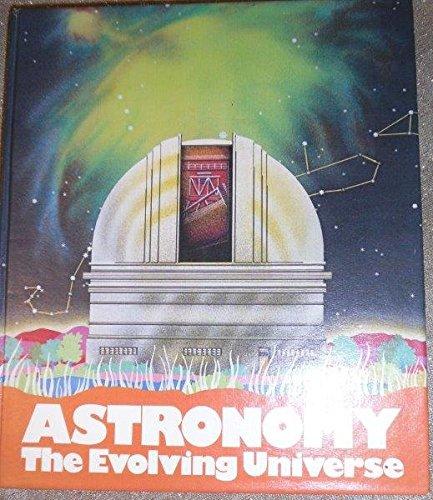 9780060473839: Astronomy: The Evolving Universe