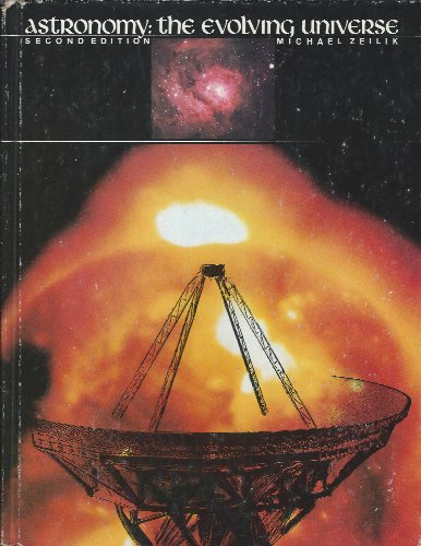 9780060473853: Astronomy, the evolving universe
