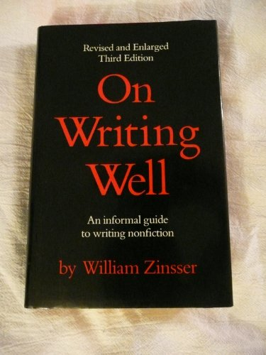 9780060473976: On Writing Well: An Informal Guide to Writing Nonfiction