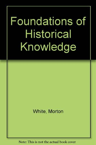 9780060500900: Foundations of Historical Knowledge