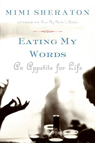 9780060501105: Eating My Words: An Appetite for Life