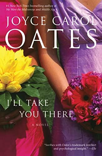 9780060501181: I'll Take You There: A Novel