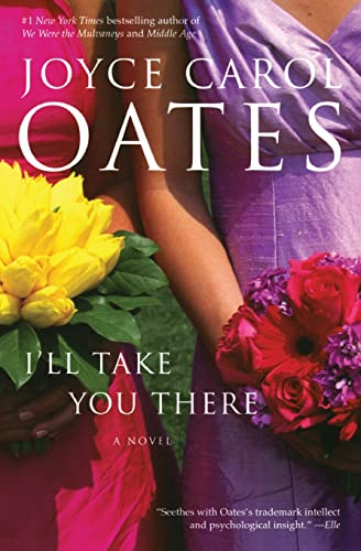 9780060501181: I'll Take You There: A Novel