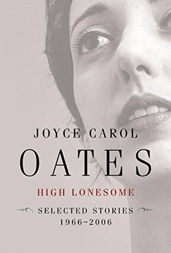 9780060501198: High Lonesome: New & Selected Stories, 1966-2006