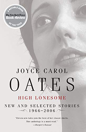 9780060501204: High Lonesome: New and Selected Stories 1966-2006