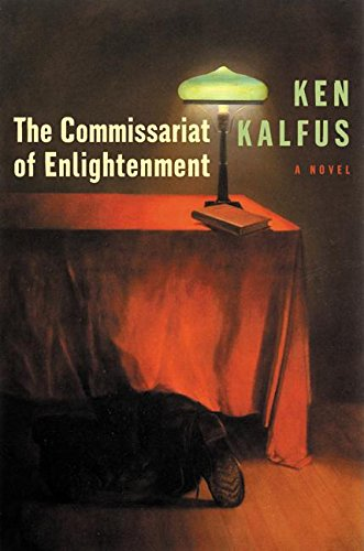 9780060501365: The Commissariat of Enlightenment: A Novel