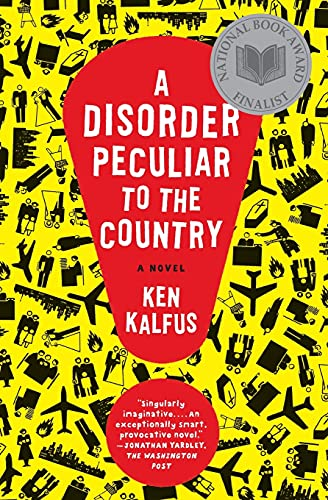 9780060501419: A Disorder Peculiar to the Country: A Novel