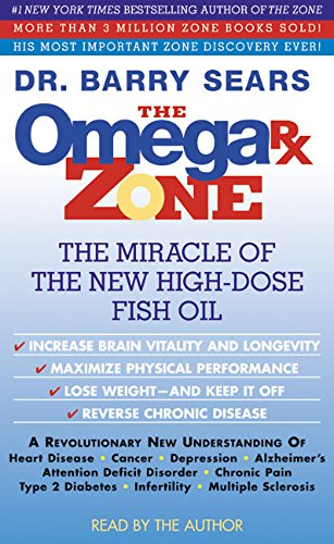 9780060501624: The Omega Rx Zone: The Miracle of the New High-Dose Fish Oil
