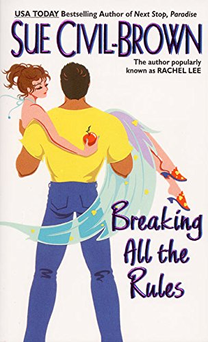 9780060502317: Breaking All the Rules (Avon Light Contemporary Romances)