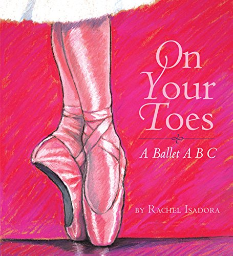9780060502386: On Your Toes: A Ballet ABC