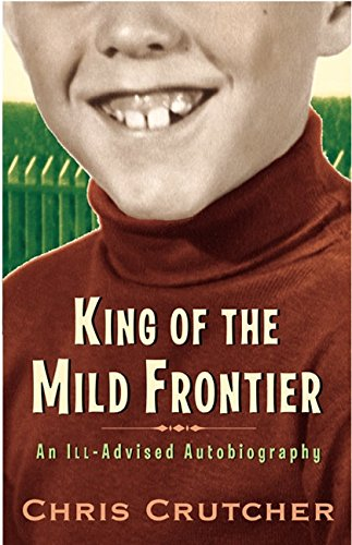 9780060502492: King of the Mild Frontier: An Ill-Advised Autobiography