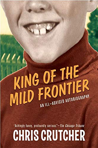 9780060502515: King of the Mild Frontier: An Ill-Advised Autobiography