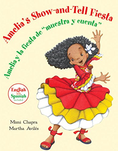 9780060502560: Amelia's Show-and-Tell Fiesta/Amelia y la fiesta de