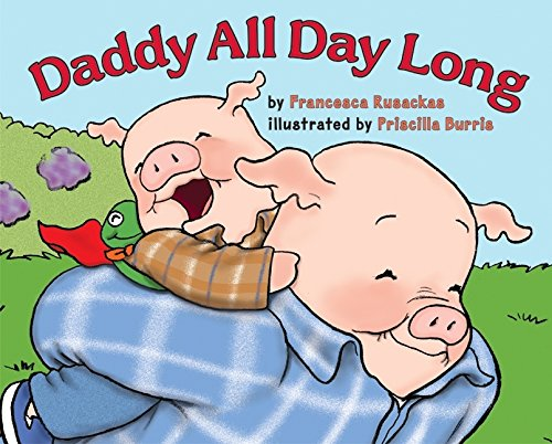 9780060502843: Daddy All Day Long