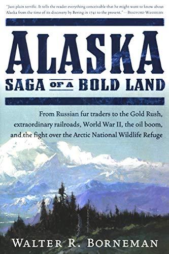 9780060503079: Alaska: Saga of a Bold Land