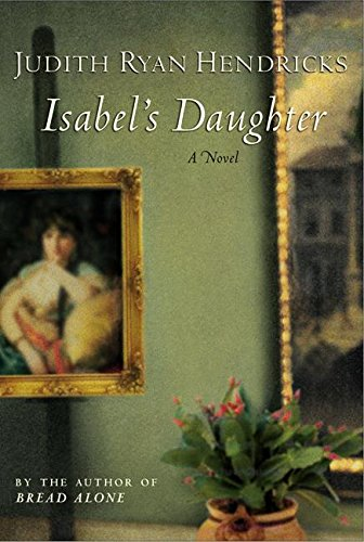 9780060503468: Isabel's Daughter: A Novel