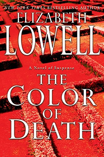 9780060504137: The Color of Death (Lowell, Elizabeth)