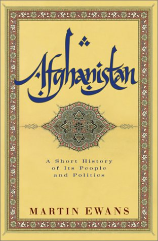 9780060505073: Afghanistan: A Short History of Its People and Politics