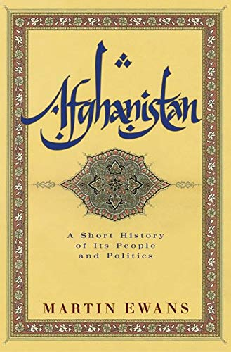9780060505080: Afghanistan: A Short History of Its People and Politics