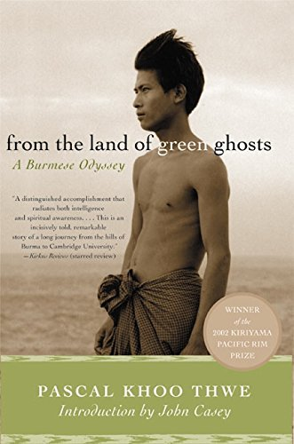 9780060505233: From the Land of Green Ghosts: A Burmese Odyssey