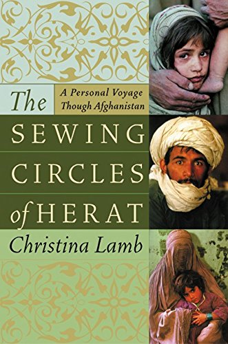 9780060505264: The Sewing Circles of Herat: A Personal Voyage Through Afghanistan