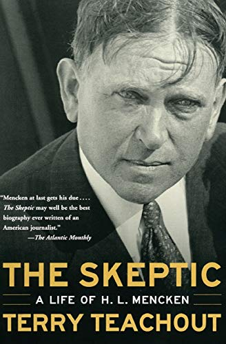 9780060505295: The Skeptic: A Life of H. L. Mencken