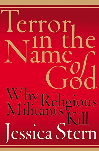 9780060505325: Terror in the Name of God: Why Religious Militants Kill
