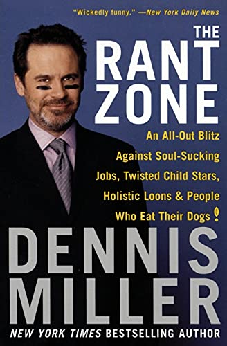 9780060505370: The Rant Zone: An All-Out Blitz Against Soul-Sucking Jobs, Twisted Child Stars, Holistic Loons, and People Who Eat Their Dogs!