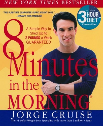 9780060505387: 8 Minutes in the Morning(r): A Simple Way to Shed Up to 2 Pounds a Week Guaranteed