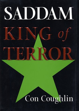 9780060505417: Saddam: King of Terror