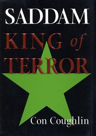 9780060505417: Saddam: King of Terror