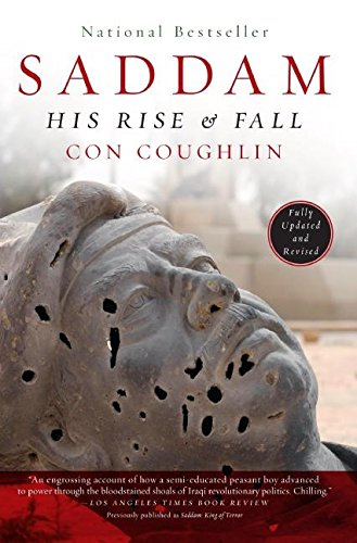 9780060505431: Saddam: His Rise and Fall