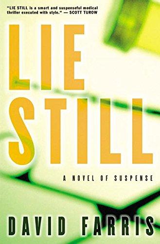 """Lie Still """" Signed """": Farris, David"""