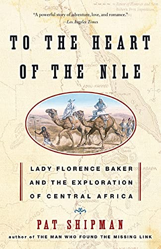 9780060505578: To the Heart of the Nile: Lady Florence Baker and the Exploration of Central Africa