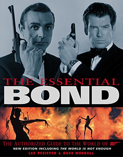 9780060505615: The Essential Bond: The Authorized Guide to the World of 007 (including The World Is Not Enough)