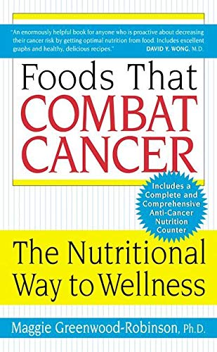 9780060505646: Foods That Combat Cancer: The Nutritional Way to Wellness