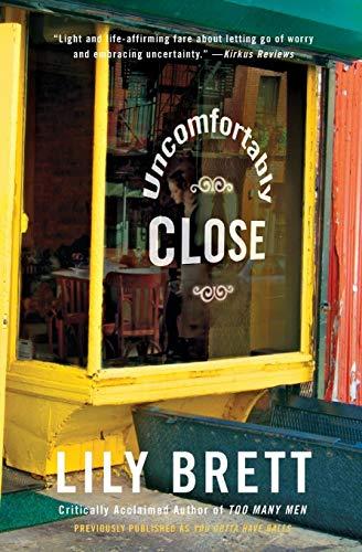9780060505707: Uncomfortably Close: A Novel