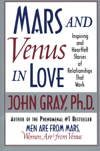 9780060505783: Mars and Venus in Love: Inspiring and Heartfelt Stories of Relationships That Work