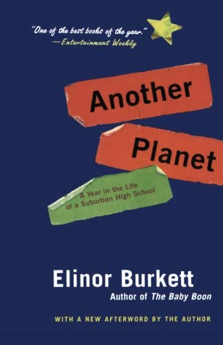 9780060505851: Another Planet: A Year in the Life of a Suburban High School