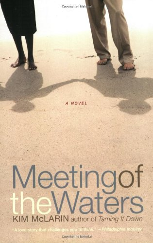 9780060505875: Meeting of the Waters: A Novel