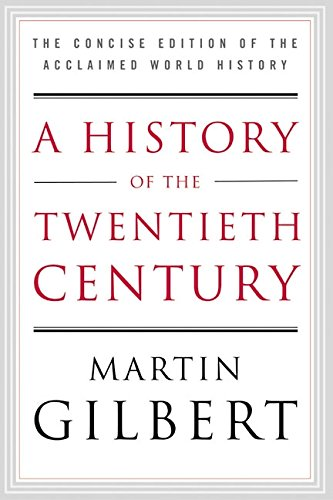 9780060505943: A History of the Twentieth Century: The Concise Edition of the Acclaimed World History