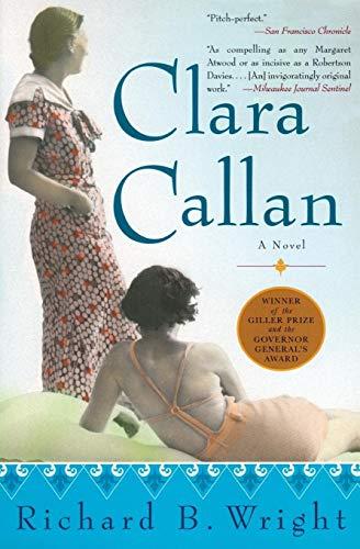 9780060506070: Clara Callan: A Novel
