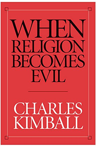 9780060506537: When Religion Becomes Evil