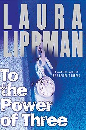 To the Power of Three: Lippman, Laura
