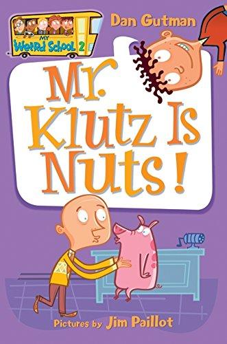 9780060507039: My Weird School #2: Mr. Klutz Is Nuts!